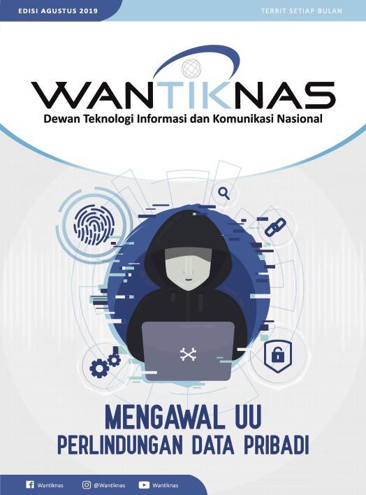 http://www.wantiknas.go.id/Mengawal UU Perlindungan Data Pribadi Edisi 05