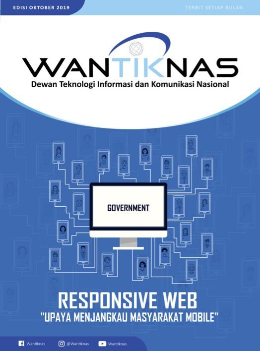 """http://www.wantiknas.go.id/Responsive Web """"Upaya Menjangkau Masyarakat Mobile"""" Edisi 07"""