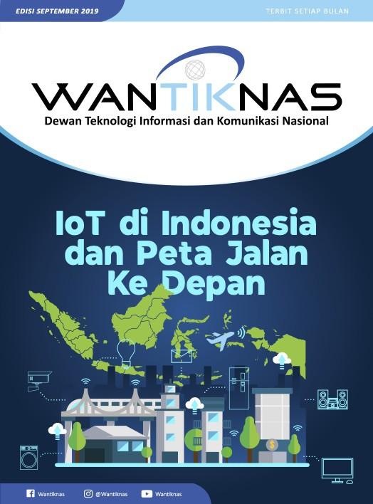 http://www.wantiknas.go.id/IoT di Indonesia dan Peta Jalan Ke Depan Edisi 06