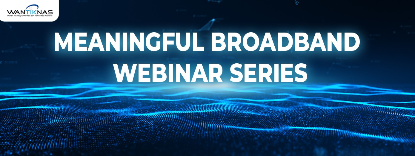 Meaningful Broadband Webinar Series